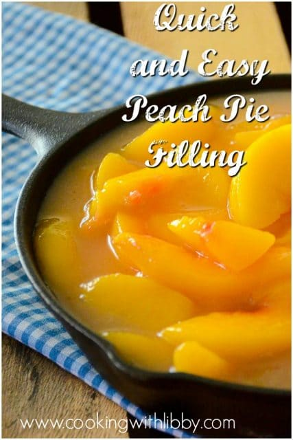 Quick And Easy Peach Pie Filling Cooking With Libby