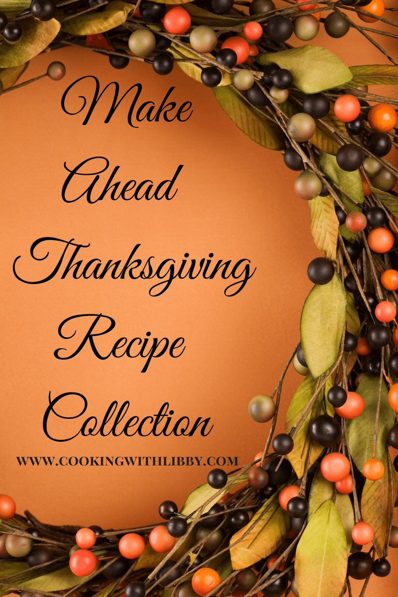 Thanksgiving Recipes You Can Make Ahead of Time