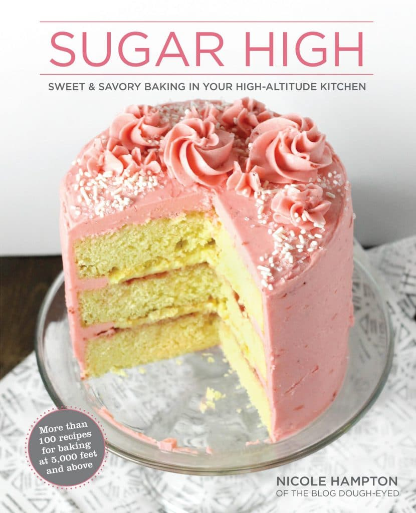 The cookbook, Sugar High: Sweet and Savory Baking In Your High-Altitude Kitchen is a must for anyone living in high altitude areas such as Colorado and Utah. Not only is it full of important on how to make the proper baking adjustments, it is also packed with delicious recipes for breads, cakes, cookies, and muffins! #baking #recipe #cake #cookbook #cookies #bread #muffins